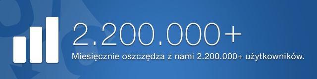 Miesięcznie oszczędza z nami 2.200.00+ użytkowników.